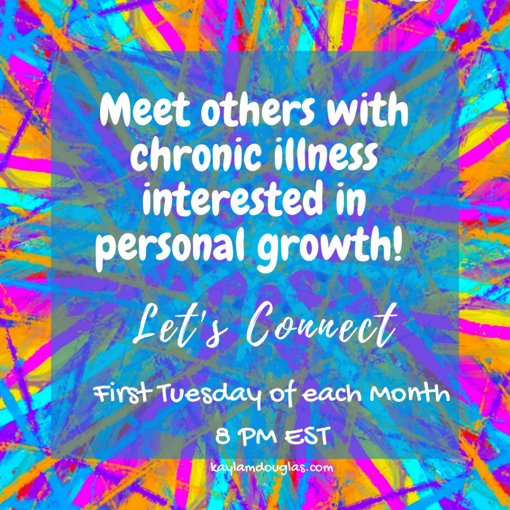 Connect and create meet others with chronic illness interested in personal growth!